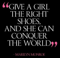 Marilyn Monroe the right shoes quote