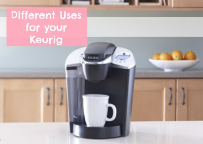 different uses for your keurig!