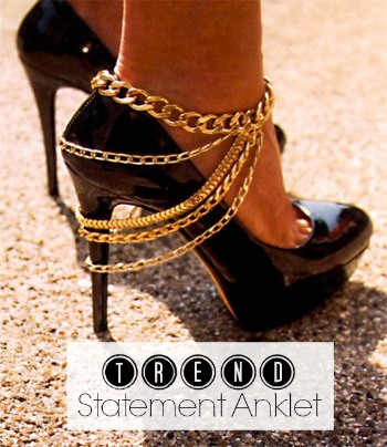 Statement Anklet Trend