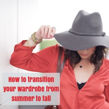 Easily Transition Your Wardrobe From Summer to Fall